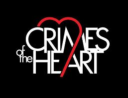 August 22 & 23 - Crimes of the Heart